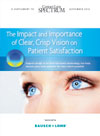 The Impact and Importance of Clear, Crisp Vision on Patient Satisfaction