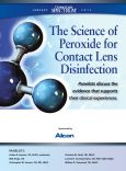 The Science of Peroxide for Contact Lens Disinfection