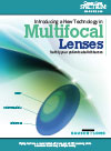Introducing a New Technology in Multifocal Lenses