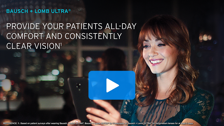 The Complete Bausch + Lomb ULTRA® Product Family