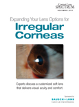 Expanding Your Lens Options for Irregular Corneas
