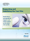 Respecting and Stabilizing the Tear Film
