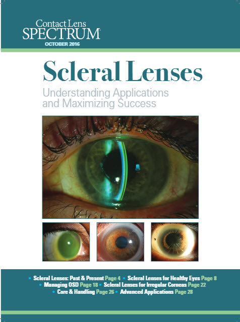 Scleral Lenses: Understanding Applications and Maximizing Success
