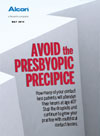Avoid the Presbyopic Precipice