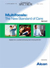 Multifocals: The New Standard of Care, Part 2